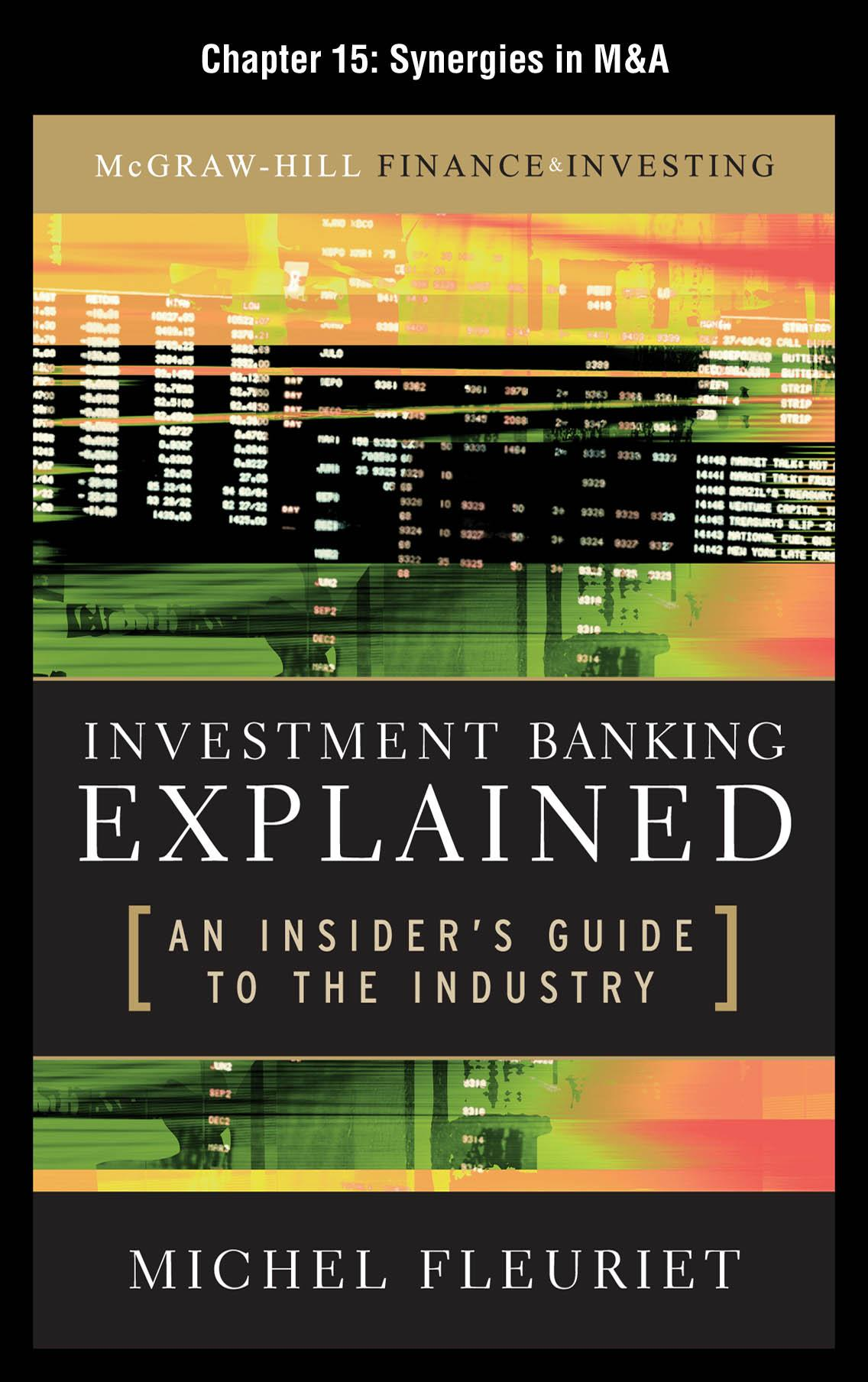 Investment Banking Explained : An Insider's Guide to the Industry: Synergies in M&A