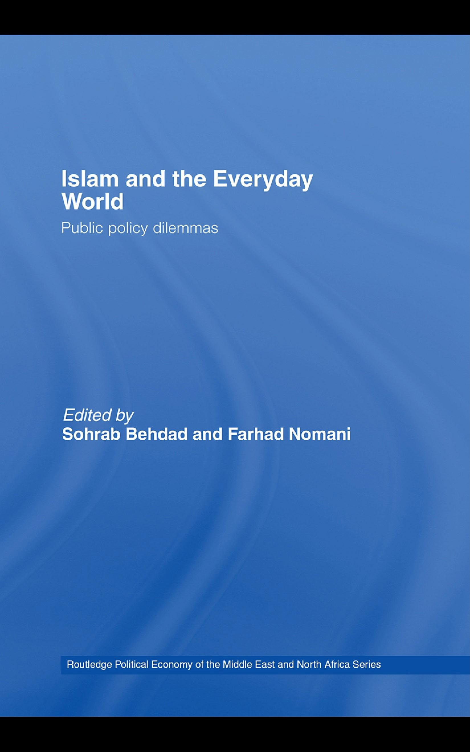 Islam and the Everyday World: Public Policy Dilemmas EB9780203028032