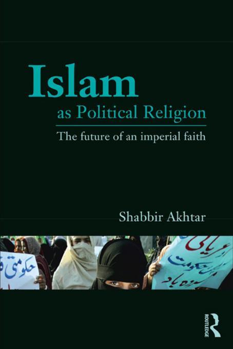 Islam as Political Religion EB9780203841822
