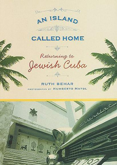 Island Called Home, An: Returning to Jewish Cuba EB9780813543864