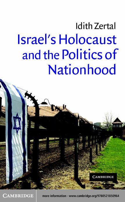 Israel's Holocaust and the Politics of Nationhood EB9780511124044