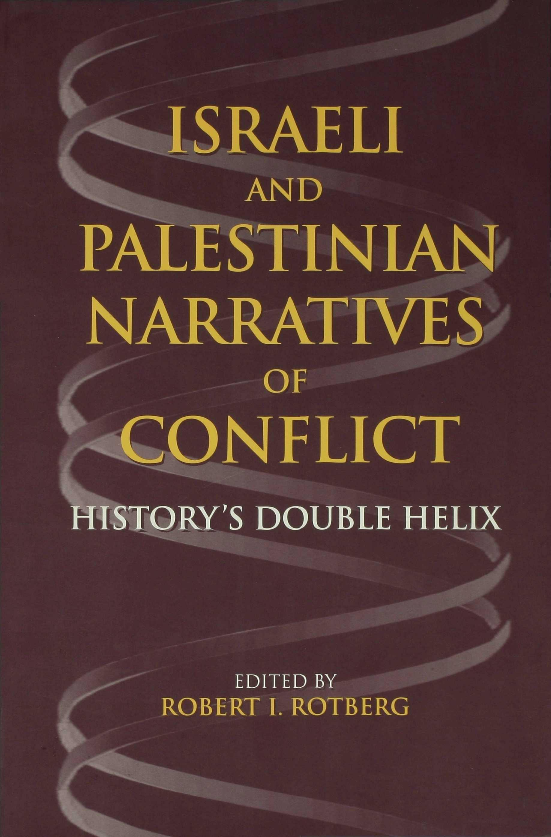 Israeli and Palestinian Narratives of Conflict EB9780253112286