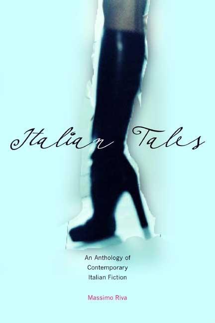 Italian Tales: An Anthology of Contemporary Italian Fiction EB9780300129694