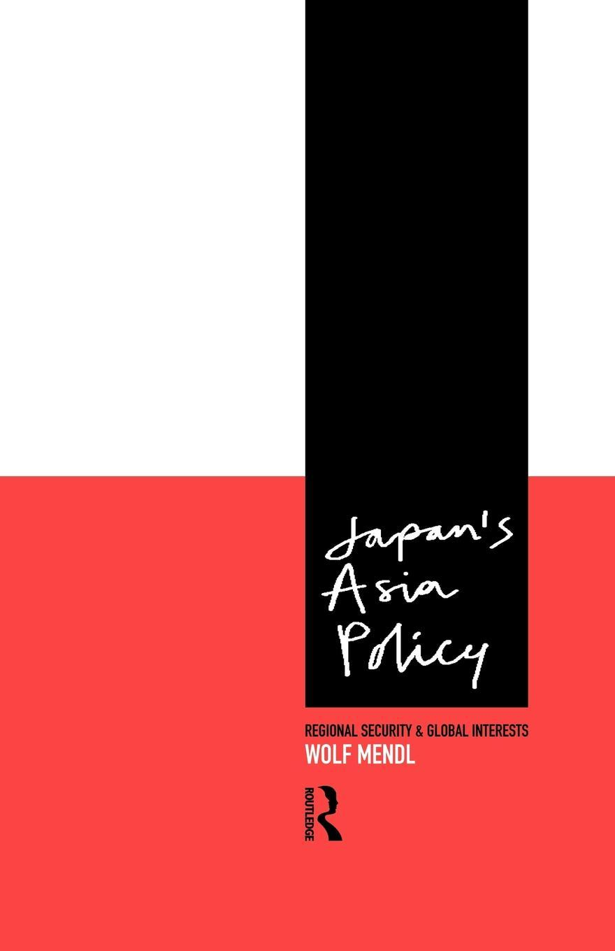 Japan's Asia Policy EB9780203033111