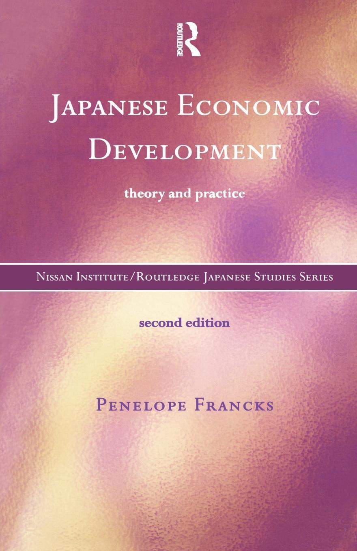 Japanese Economic Development EB9780203026014