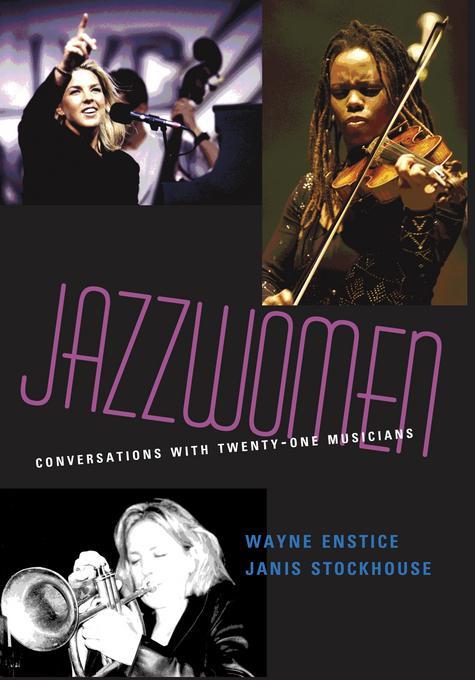 Jazzwomen: Conversations with Twenty-One Musicians EB9780253010148