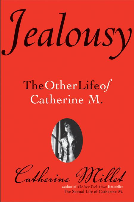Jealousy: The Other Life of Catherine M. EB9780802198006