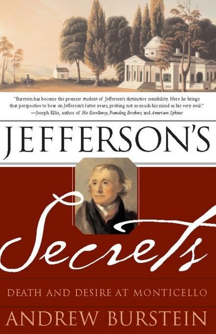Jefferson's Secrets: Death and Desire at Monticello EB9780786736713