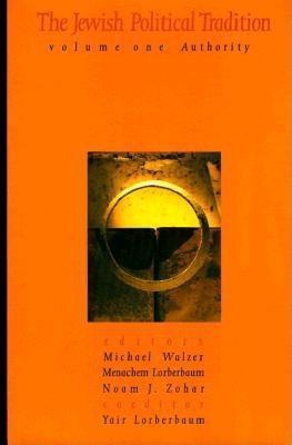 Jewish Political Tradition: Volume I: Authority EB9780300127720