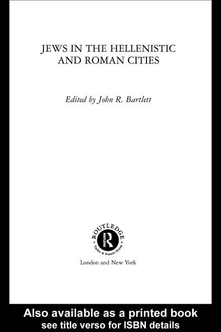 Jews in the Hellenistic and Roman Cities EB9780203446348