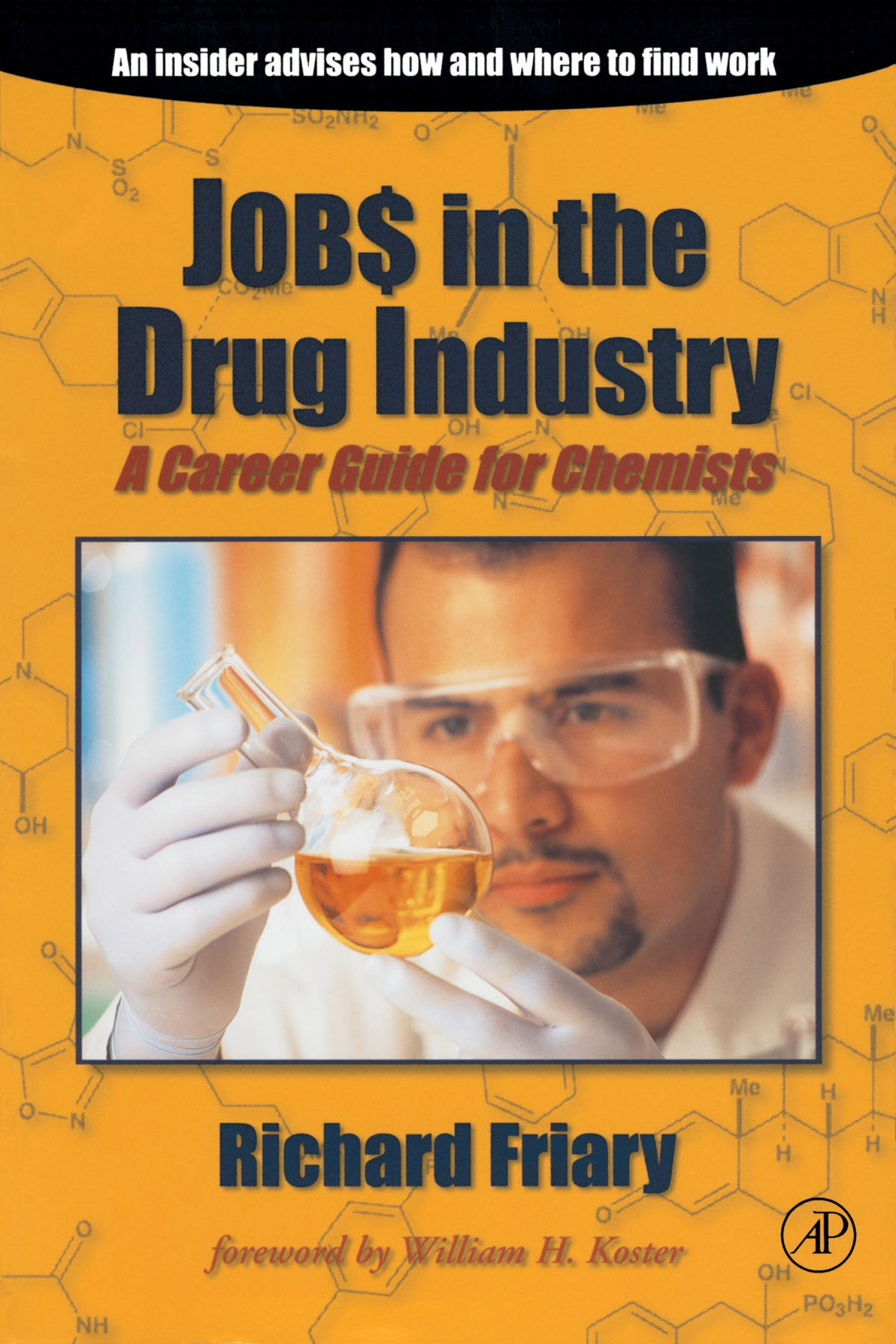 Jobs in the Drug Industry: A Career Guide for Chemists EB9780080509624