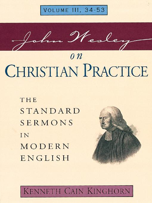 John Wesley on Christian Practice: The Standard Sermons in Modern English Volume: 3, 34 - 53 EB9780687002061