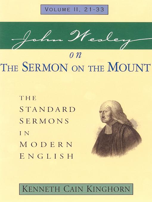 John Wesley on the Sermon on the Mount: The Standard Sermons in Modern English Volume: 2, 21 - 33
