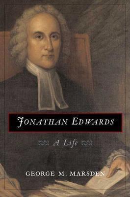 Jonathan Edwards: A Life EB9780300129946