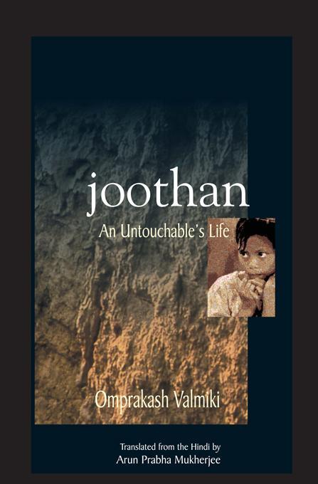 Joothan: An Untouchable's Life EB9780231503372