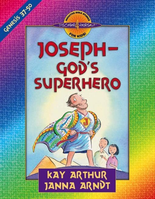Joseph--God's Superhero: Genesis 37-50 EB9780736936064