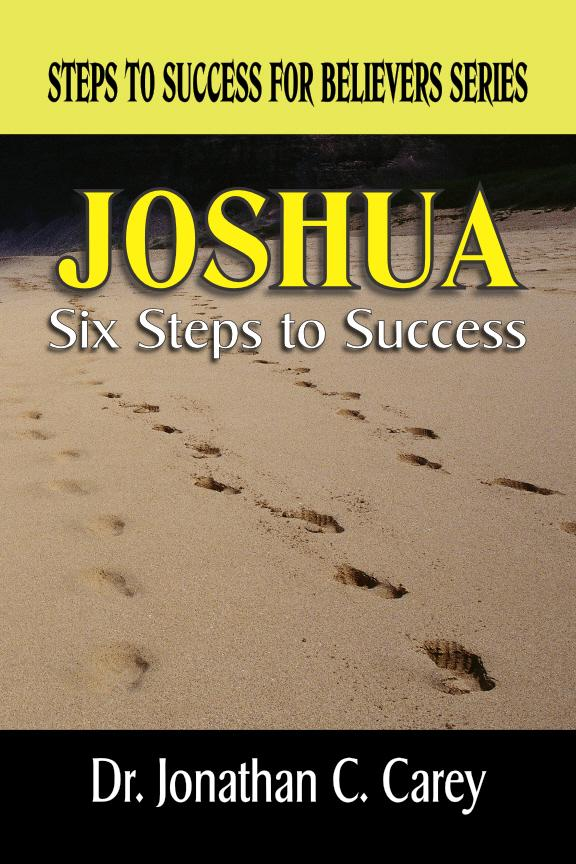 Joshua: Six Steps To Success