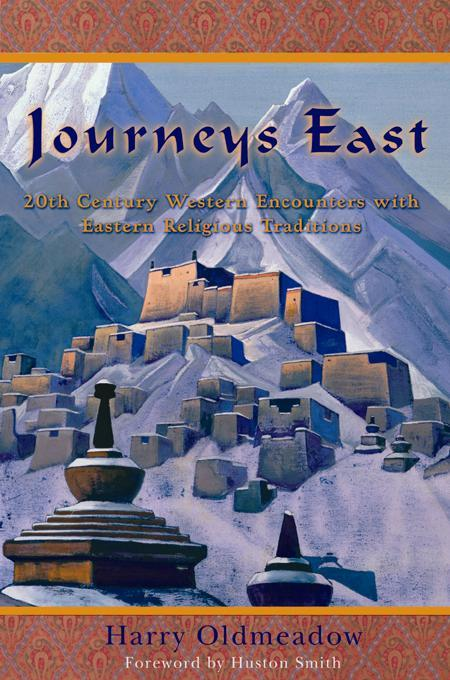 Journeys East: 20th Century Western Encounters with Eastern Religious Traditions EB9780941532853