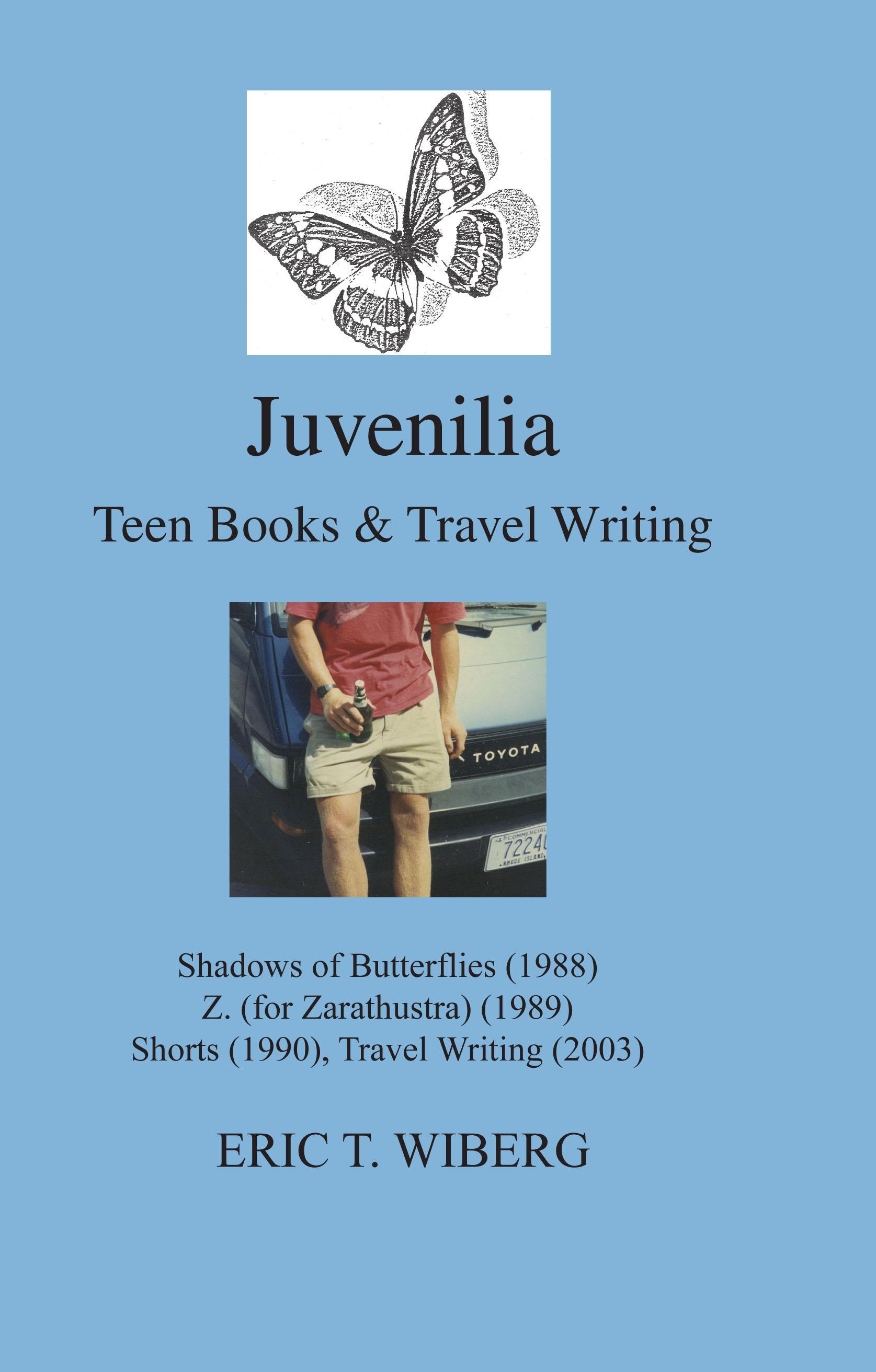 Juvenilia Teen Books and Travel Writing EB9780984399857