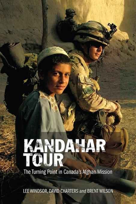 Kandahar Tour: The Turning Point In Canada's Afghan Mission EB9780470738931