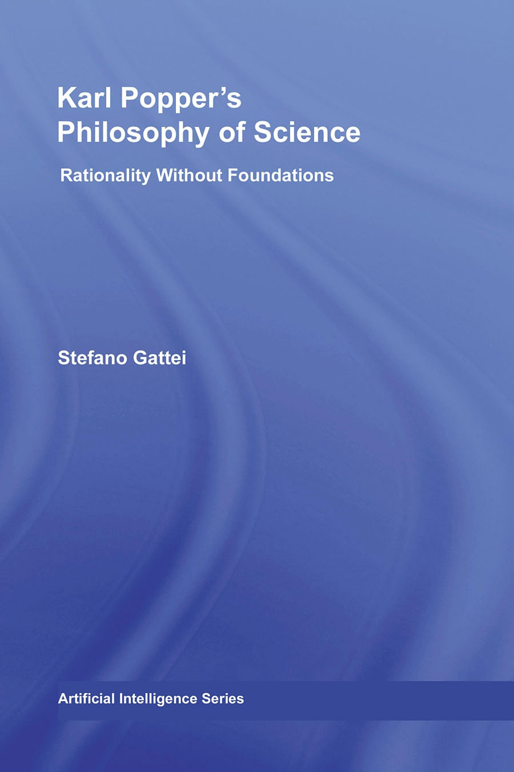 Karl Popper's Philosophy of Science: Rationality without Foundations EB9780203887196
