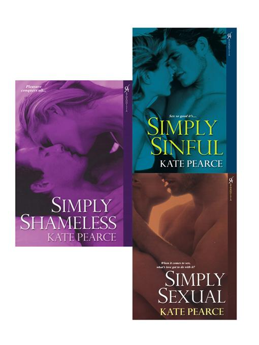 Kate Pearce Bundle: Simply Sexual, Simply Sinful & Simply Shameless EB9780758286512