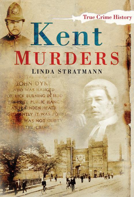 Kent Murders EB9780752483870
