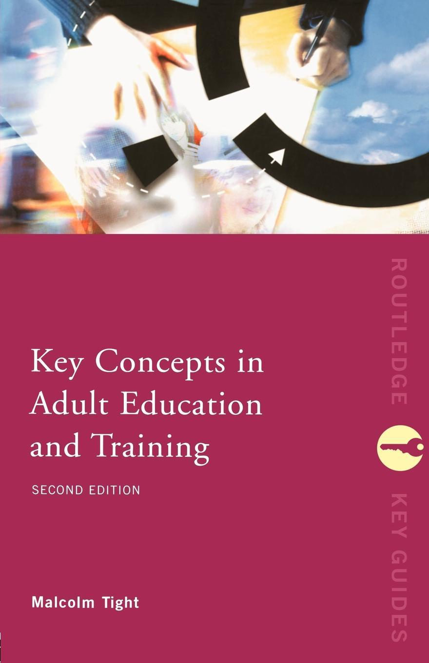 Key Concepts in Adult Education and Training EB9780203434086