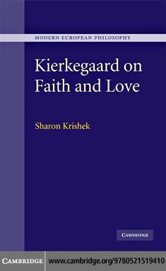 Kierkegaard on Faith and Love EB9780511763557