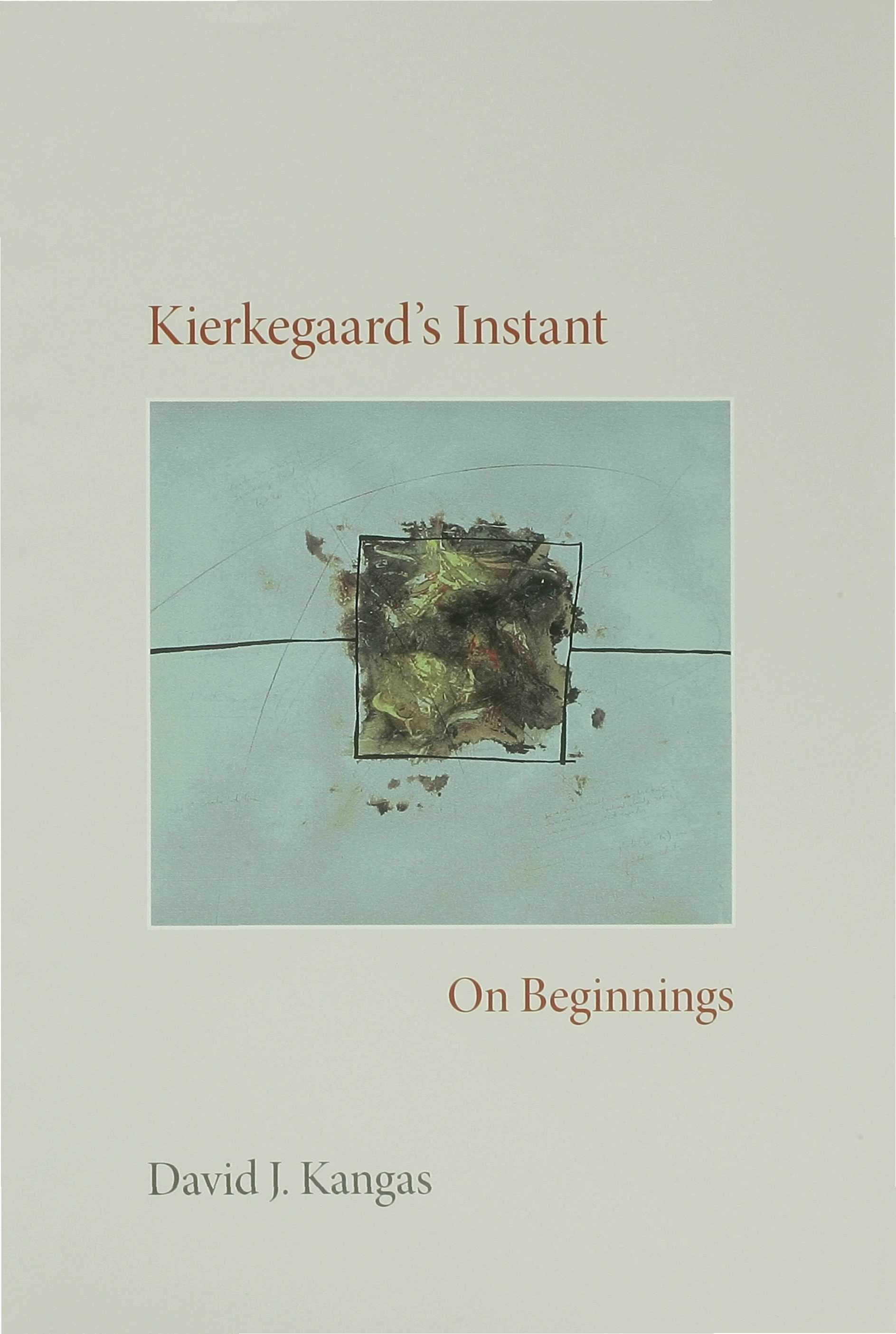 Kierkegaard's Instant EB9780253116970