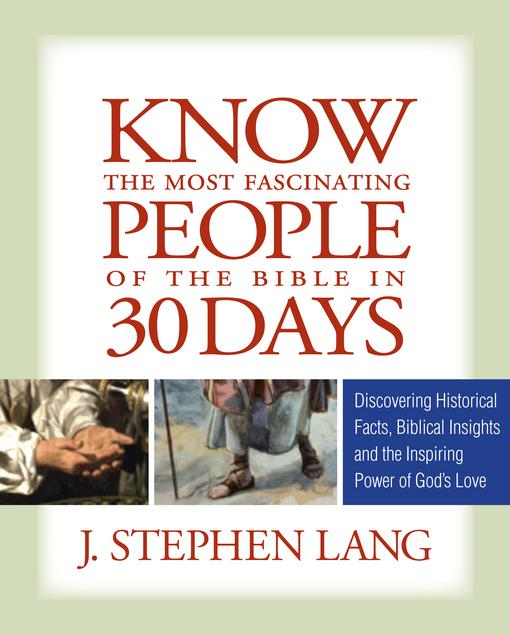 Know the Most Fascinating People of the Bible in 30 Days EB9780824945503