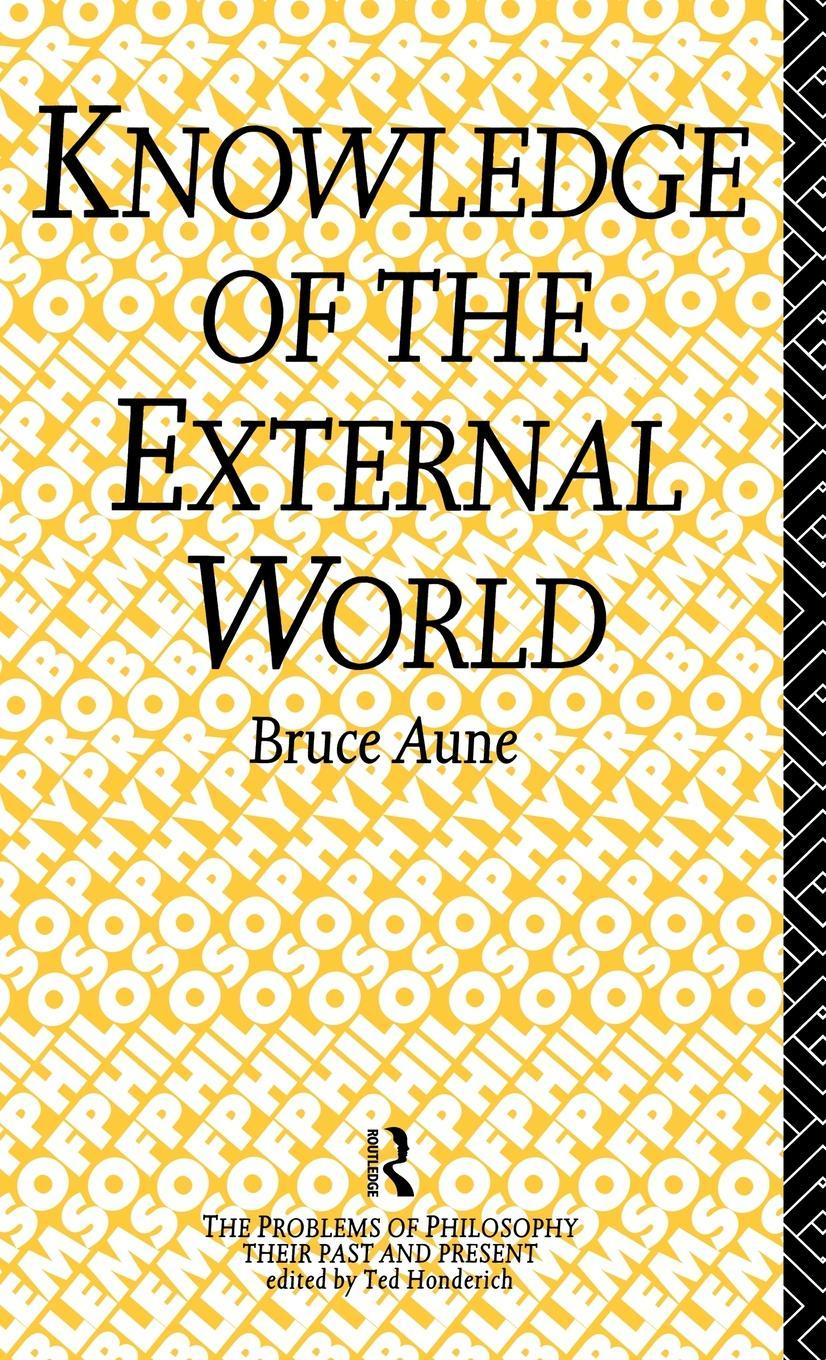 Knowledge of the External World EB9780203027622