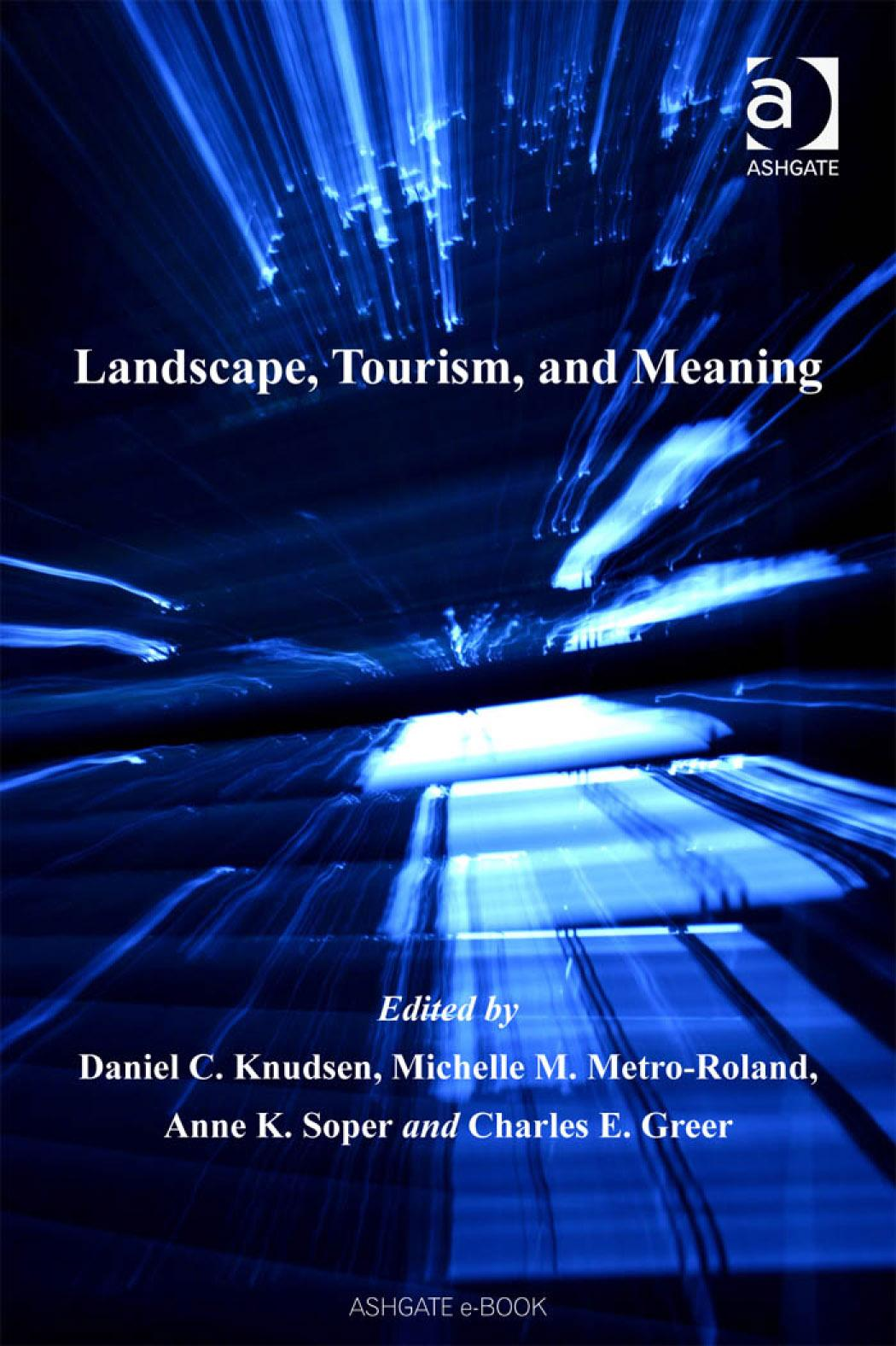Landscape, Tourism, and Meaning EB9780754689133