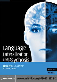 Language Lateralization and Psychosis EB9780511530715