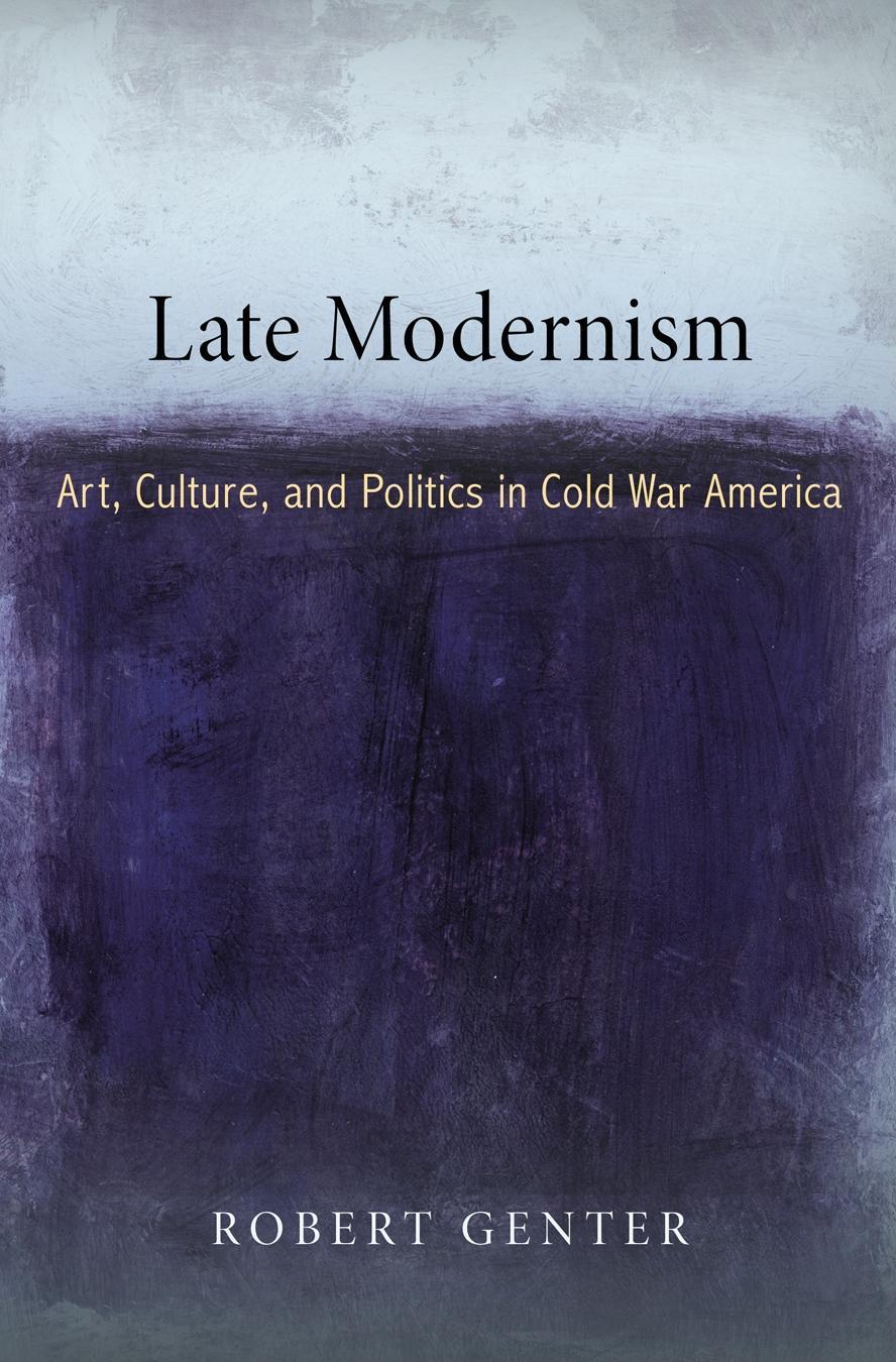 Late Modernism EB9780812200072