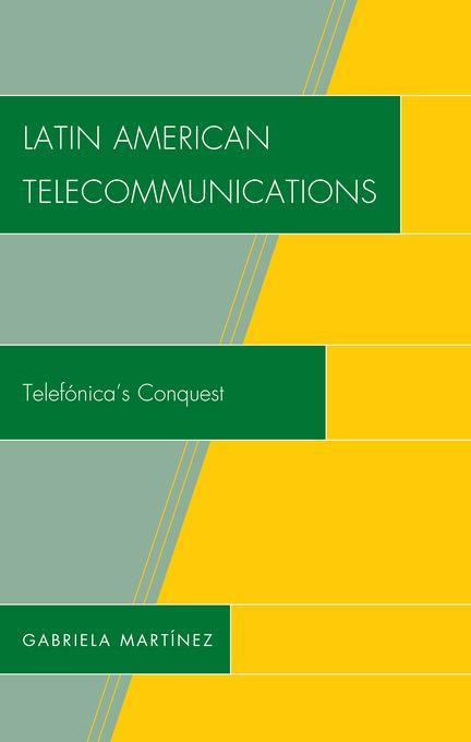 Latin American Telecommunications EB9780739130216