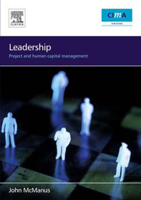 Leadership: Project and Human Capital Management EB9780080473192