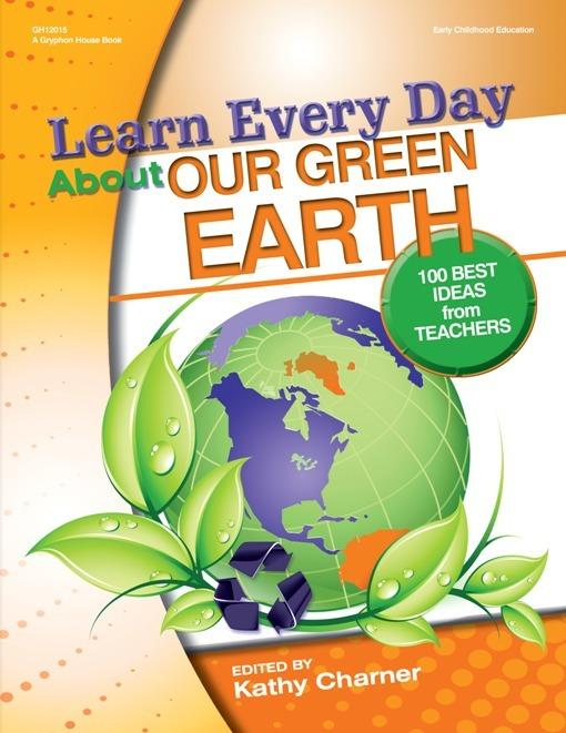 Learn Every Day About Our Green Earth EB9780876593295
