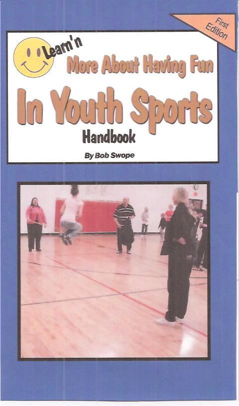 Learn'n More About Having Fun in Youth Sports Free Flow Handbook EB9780983807285
