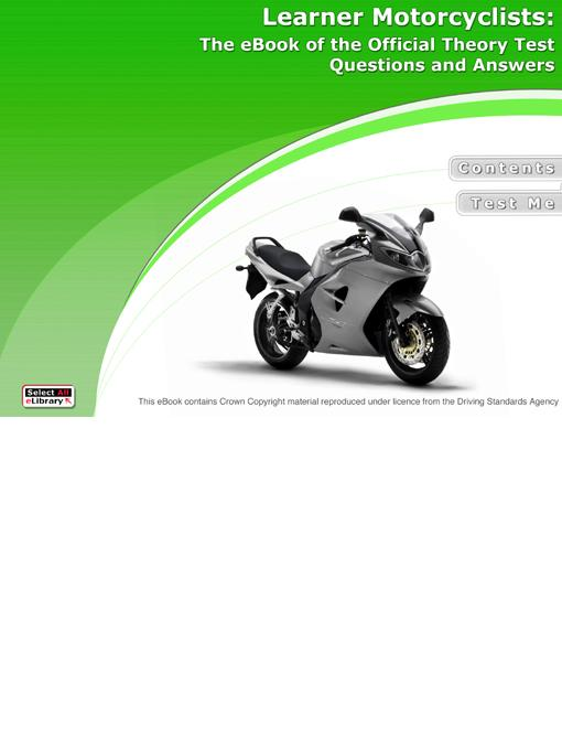 Learner Motorcyclists: The eBook of the Official Theory Test Questions and Answers EB9780954112844