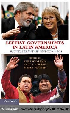 Leftist Governments in Latin America EB9780511771620