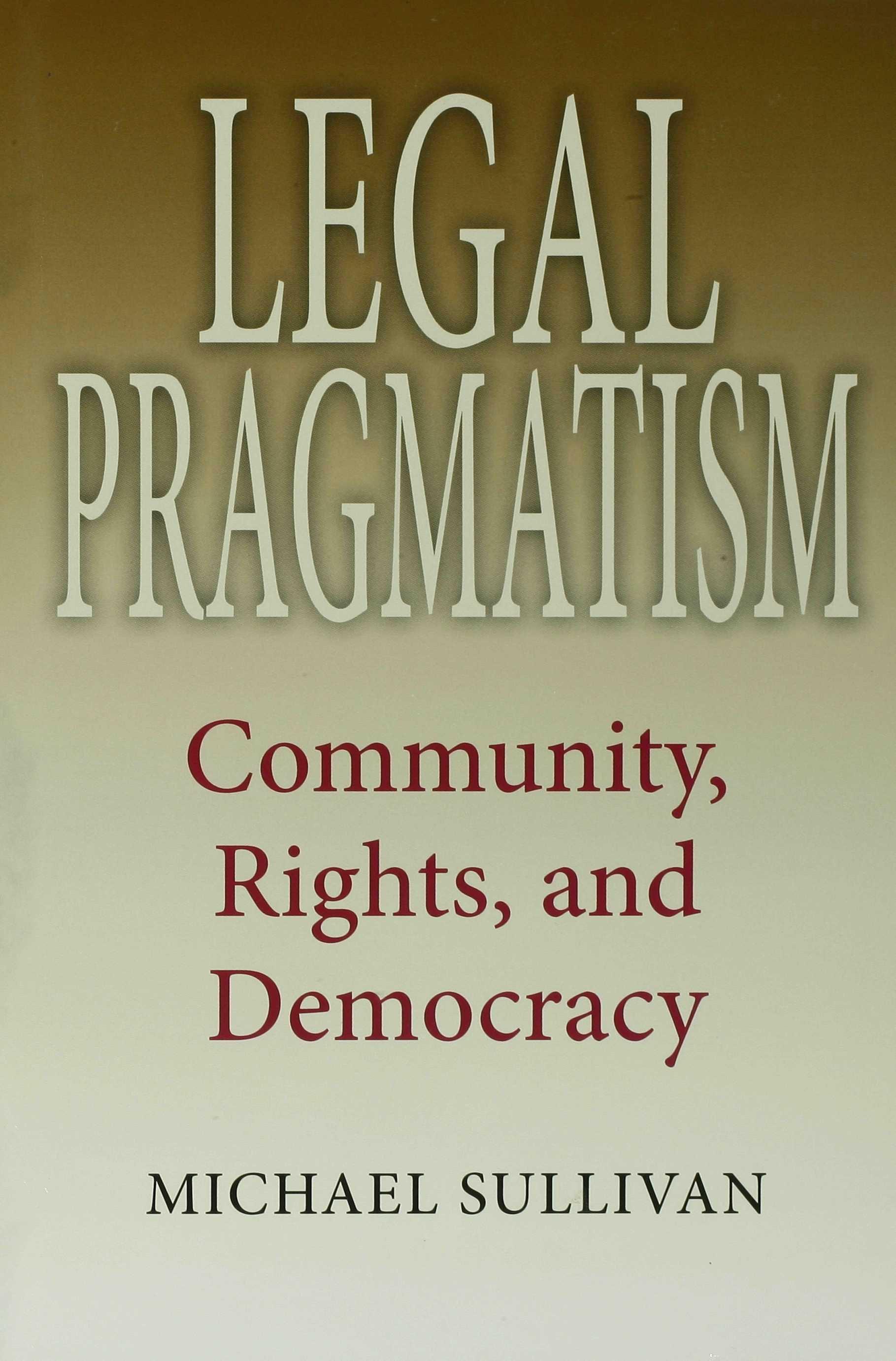 Legal Pragmatism EB9780253116987