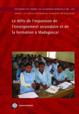 Les d?fis de l'expansion de l'enseignement secondaire et de la formation ? Madagascar EB9780821375297