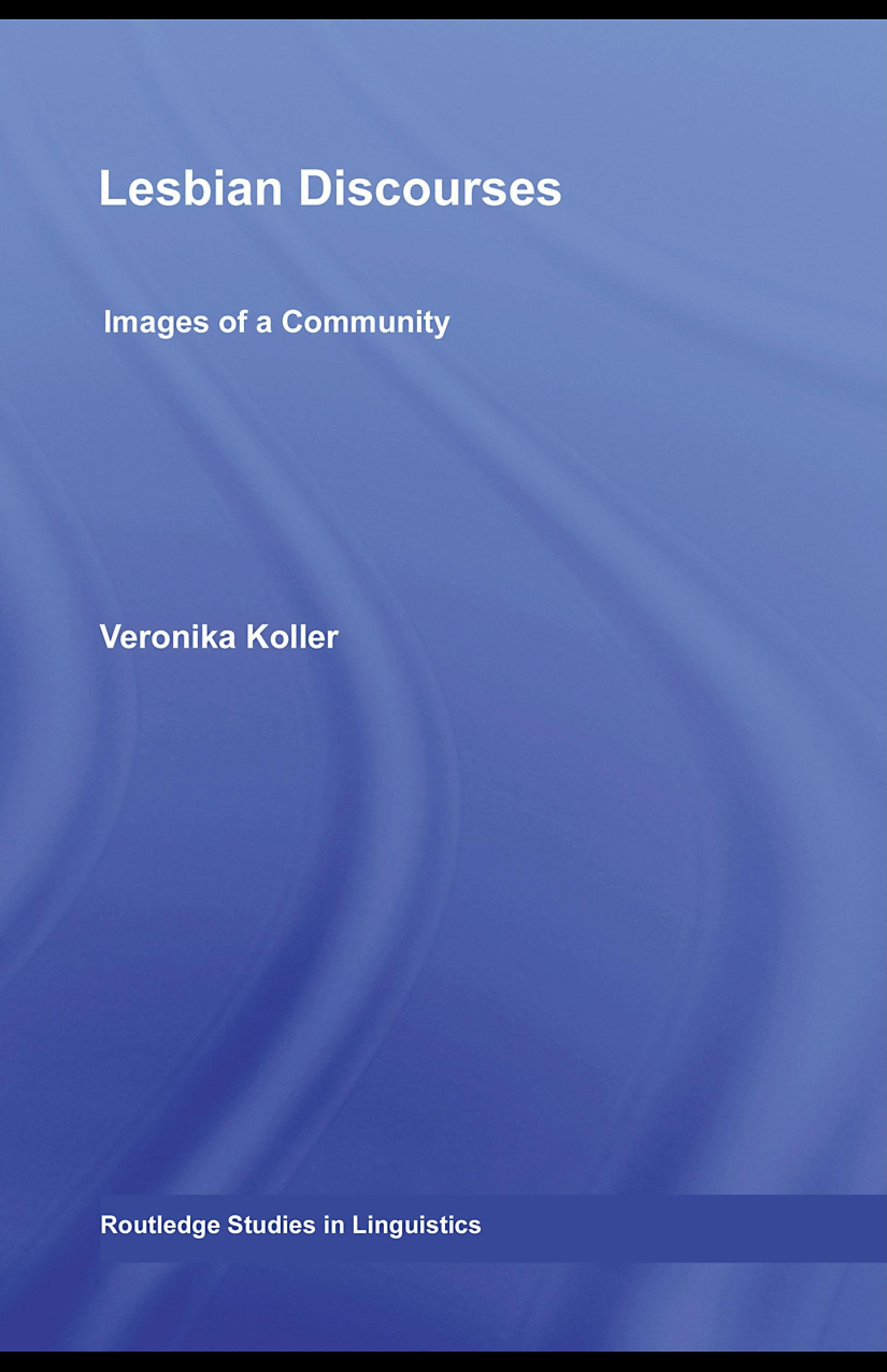 Lesbian Discourses: Images of a Community EB9780203928691