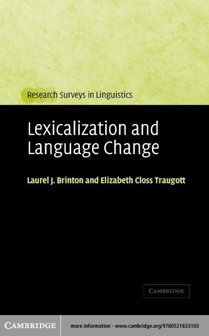 Lexicalization and Language Change EB9780511131394
