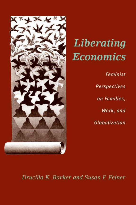 Liberating Economics: Feminist Perspectives on Families, Work, and Globalization EB9780472022311
