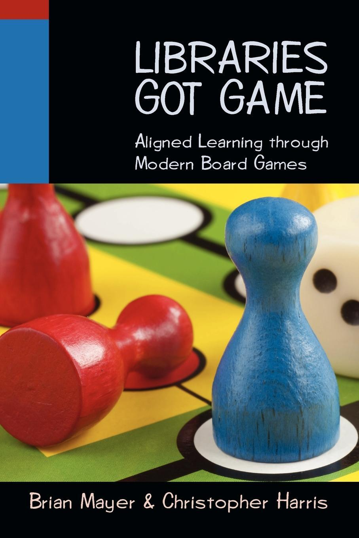 Libraries Got Game EB9780838999288