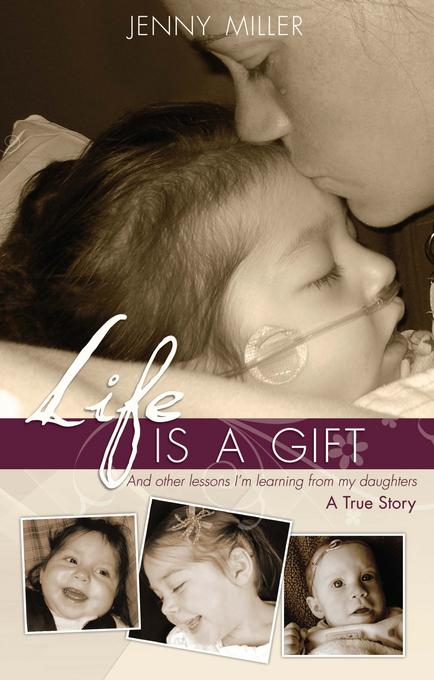 Life Is a Gift EB9780983146063