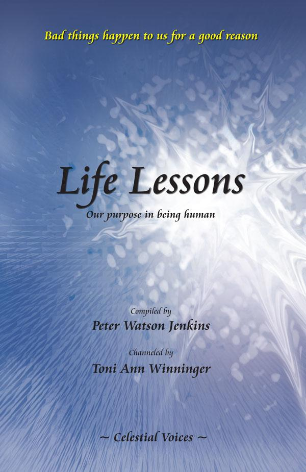 Life Lessons, Our purpose in being human EB9780983601661