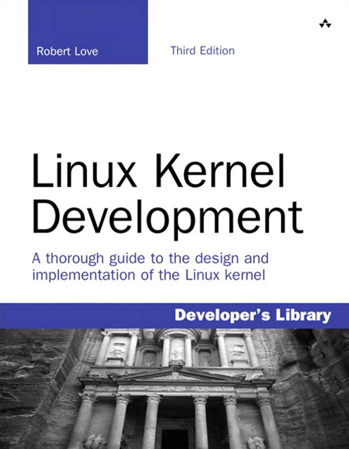 Linux Kernel Development, 3/e EB9780768696790